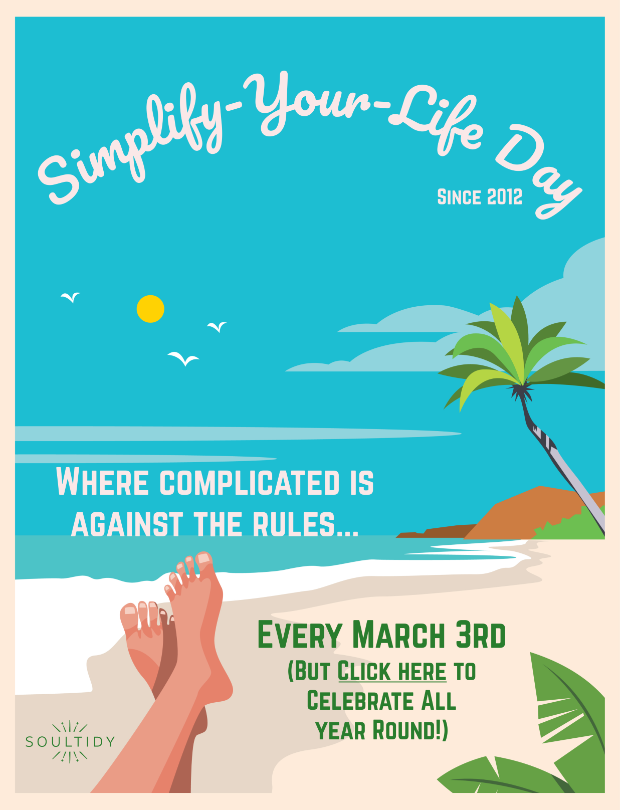 Simplify-Your-Life Day™: Where Complicated Is Against The Rules...