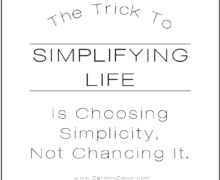 The Trick To Simplifying Life